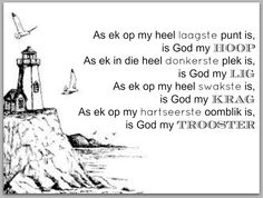 Hoop, Lig, Krag, Trooster Qoutes, Life Quotes, Afrikaanse Quotes, Best Quotes, Inspirational Quotes, Faith, Kos, Motivation, Sayings