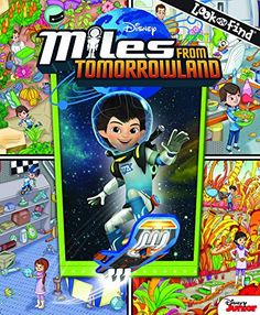 Disney® Miles From Tomorrowland Look and Find® by Phoenix International Publications http://www.amazon.com/dp/1503700968/ref=cm_sw_r_pi_dp_TyY5wb18KGS2B