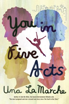 You in Five Acts by Una LaMarche | 28 YA Books You Have To Read This Autumn