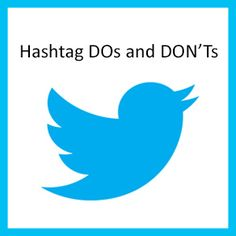 Hashtag Dos and Don'ts.  Love this one!  The only thing they missed was when people do hashtags on FB.  One of my personal pet peeves!