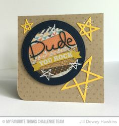 Dude Card by Jill Dewey Hawkins featuring the Laina Lamb Designs Lucky Star, Blueprints 25, and Stitched Circle Frames Die-namics #mftstamps