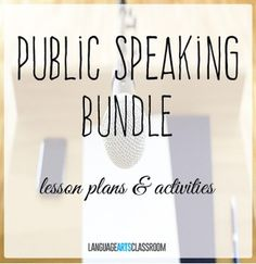 Public speaking bundle - activities, goal setting sheets, examples, and practical tips for new speakers.