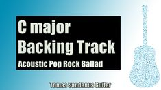 Acoustic Pop Rock Ballad   Guitar Backing Track Jam in C Major with Chords   C Major Pentatonic Scale
