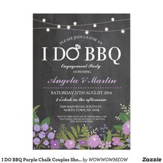I DO BBQ Purple Chalk Couples Shower Invite Change the text to suit your party, create an engagement party or couples shower. This cute rustic invite with string lights and purple flowers is perfect for a romantic setting. ❤ Fun wedding invites. Customize these invitations for your weddings. #invitations #invites #weddings - affiliate ad link. #weddinginvitation