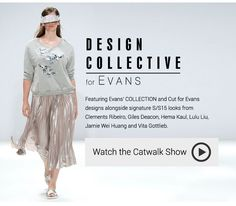 Find our more about the Design Collective for Evans and  watch the full catwalk show > www.evans.co.uk/designcollective
