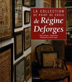 Amazon.fr - La collection de point de croix de Régine Deforges - Régine Deforges, Isabelle Faidy, Julien Clapot - Livres