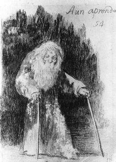 """""""Aun aprendo""""; Francisco de Goya, 1824-28, Museo del Prado - my life's resolution"""