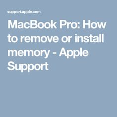 MacBook Pro: How to remove or install memory - Apple Support