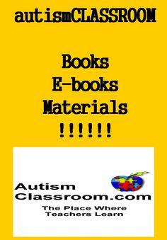 Autism Classroom books and materials for teachers and parents. Paperback, Ebooks, printables too. #autism #classroom #autismclassroom From AutismClassroom.com