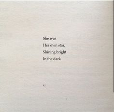 She was her own star quote