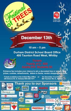 The Festival of Trees is almost here! Saturday, December at the Durham District School Board Office from 10 am until 5 pm. Door Letters, Durham Region, United Way, Santa Letter, December, Trees, School, Special Events, Board