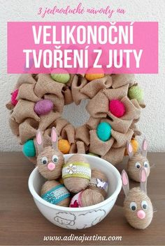 3 Easter jute crafts ideas - DIY by Hanka Jute Crafts, Diy Crafts, Easter Crafts, Crafts For Kids, Jute Twine, Easy Diy, Dyi, Diy Tutorial, Upcycle