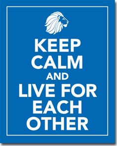 Keep Calm And Live For Each Other - Sorority posters from Truly Sisters #diamonddays