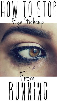 makeup running Graphic No More Raccoon Eyes   Three Ways to Stop Eye Makeup From Running