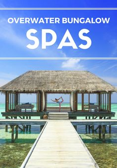 These six standout resorts feature dreamy overwater bungalow spas, most with open walls and glass floors through which you can watch the sea life go by—if you haven't already drifted away during your massage, of course. Romantic Weekends Away, Overwater Bungalows, Romantic Destinations, Wanderlust Travel, Family Travel, Travel Inspiration, Around The Worlds, Vacation, Adventure