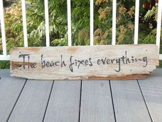 Driftwood sign The BEACH FIXES EVERYTHING hand by crabbychris