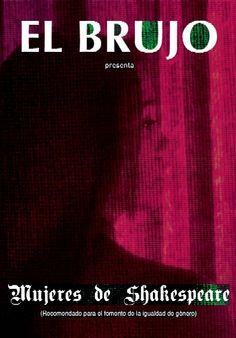 El Brujo, Mujeres de Shakespeare. Haz click en la imagen para comprar las entradas.
