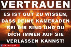 """""""Vertrauen: Es ist gut zu wissen, dass deine Kameraden bei dir sind und du dich immer auf sie verlassen kannst""""  #FFW #FW #Feuerwehr #Freiwillige #ehrenamt #FWLeitstelle #feuerwehrleute #feuerwehrmann #feuerwehrfrau #kameradschaft #kameraden #vertrauen"""