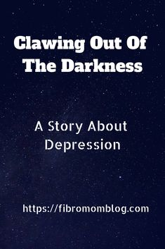 Have you ever been so depressed, you felt you couldn't see the light. I have, and this is my story about clawing out from the darkness into the light. #mentalhealth #depression #chronicillness