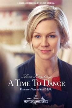 "Its a Wonderful Movie - Your Guide to Family Movies on TV: Hallmark Movie ""Karen Kingsbury's A Time to Dance"""