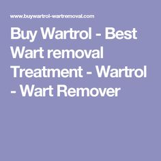Buy Wartrol - Best Wart removal Treatment - Wartrol - Wart Remover