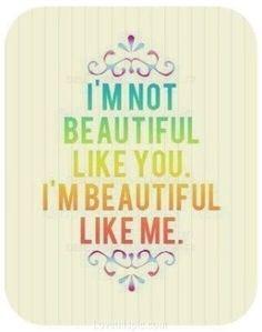 I'm Beautiful Like Me quote beautiful me inspiration