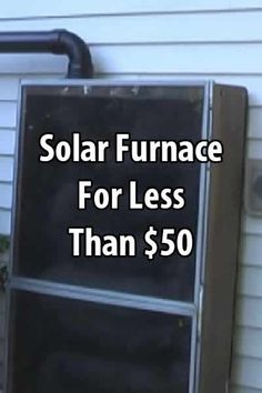 Hopefully you have several ways to heat your home without power, but there is one way that doesn't require any fuel or firewood: a solar furnace.