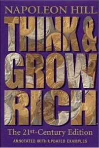 How To Think And Grow Rich in 2014 -