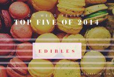 Top 5 Edibles of 2014