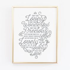 "The perfect print for a precious baby girl. This print was created for my best friend and her sweet baby girl. Stevie Wonder's ""Isnt She Lovely.."""