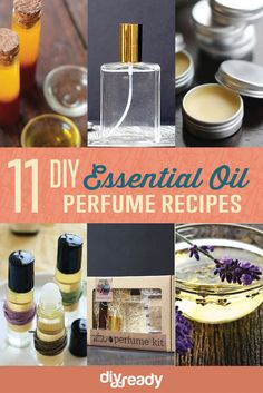11 DIY Perfume Ideas   Learn To Create Your Own Perfect Perfume With Your Favorite Essential Oils That You Can Customize The Oils, Aroma And Amount of Money Spent, see more at http://diyready.com/diy-perfume-ideas-essential-oil-perfume-recipes