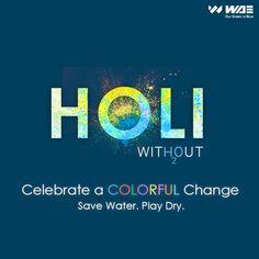 Happy Holi on Behance Holi Poster, Happy Holi, Save Water, Mood Boards, Behance, Photoshop