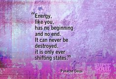 The Truth About Energy: 12 Ways to Expand Your Energy - Panache Desai 10