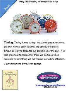 July 13 Daily CareGiver Affirmation:  Timing #caregiver #caregiving