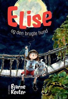 Elise og den brugte hund af Bjarne Reuter (Bog) - køb hos SAXO.com