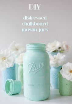 Distressed Chalkboard Mason Jars via Something Turquoise for #12MonthsofMartha http://somethingturquoise.com/2014/01/17/distressed-chalkboard-mason-jars/