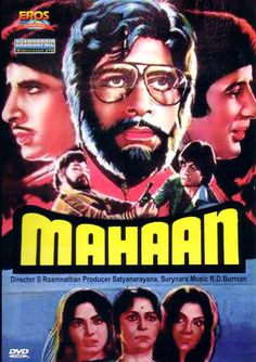 "Mahaan (1983). This Amitabh Bachchan, Waheeda Rehman Parveen Babi, Zeenat Aman and Amjad Khan starer was directed by S. Ramanathan. Music by R.D. Burman had some memorable songs like ""Ye Din To Aata Hai"", ""Pyar Mein Dil Pe Maar De Goli"" and ""Jidhar Dekhoon Teri Tasveer"". This hit movie featured Amitabh in a triple role."