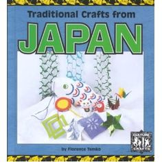 Traditional Crafts from Japan Akiko: cool book I want this!!