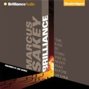 Today's Audible Daily Deal is Brilliance ($3.95), by Marcus Sakey, read by Luke Daniels [Brilliance Audio].