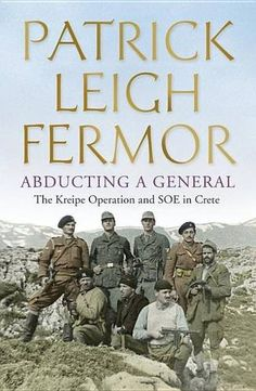 A daring behind-enemy-lines mission from an author once described by the BBC as 'a cross between Indiana Jones, James Bond and Graham Greene'. This is the first time Patrick Leigh Fermor's own account of the kidnapping of General Kriepe has been published.