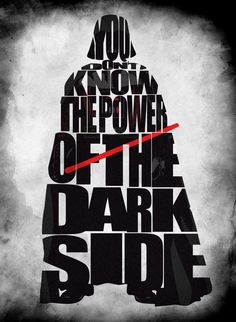 If Its Hip, Its Here: Beautiful Typographic Posters Feature Pop Culture Icons and Quotes. #starwars #darthvader