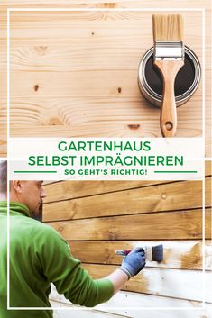 Gartenhaus Bauen Gartenhaus Impragnieren Warum Ist Das Wichtig So Geht S Richtig Gartenhaus Gartenhaus Bauen Gartenhaus Holz