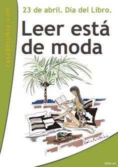 Leer está de moda. // Imagina y crea un cartel para favorecer la lectura (día del libro)