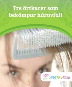 Tre örtkurer som bekämpar håravfall  För att stärka håret kan du använda #örtbehandlingar som ett komplement i din vanliga #hårvårdsrutin. Kom ihåg att du #också måste upprätthålla en #balanserad daglig kost som förser din kropp med alla de näringsämnen och vitaminer som behövs för att främja en sund hårväxt.