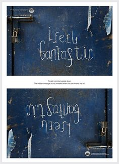 """Depression awareness campaign - when held upside down they reveal hidden messages. Would make a powerful quilt. """"I feel fantastic"""" --""""I'm falling apart. Im Falling Apart, Double Sens, Diabolik Lovers, Depression Awareness, Feel Fantastic, Awareness Campaign, Up Book, Cry For Help, Infp"""