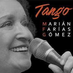 MARIAN FARIAS GOMEZ –TANGO