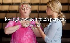 I sometimes have a feeling I should do crystal meth but i think I should not. Fat amy ,Pitch perfect
