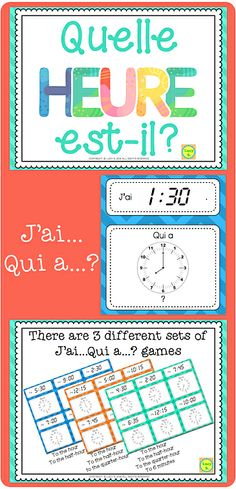 "Quelle heure est-il? Telling time in French. Includes 3 sets of ""J'ai... Qui a...?"" telling time games + bookmarks. UPDATED & EXPANDED version"