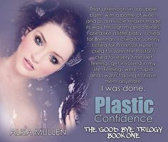 Plastic Confidence by Alisa Mullen: http://ow.ly/L9z2Q