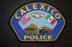 Calexico Police Patch, Imperial County, California (Current 2008 Issue)